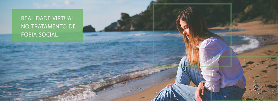 realidade-virtual-no-tratamento-de-fobia-social-psicologa-juliana-vieira-itajai